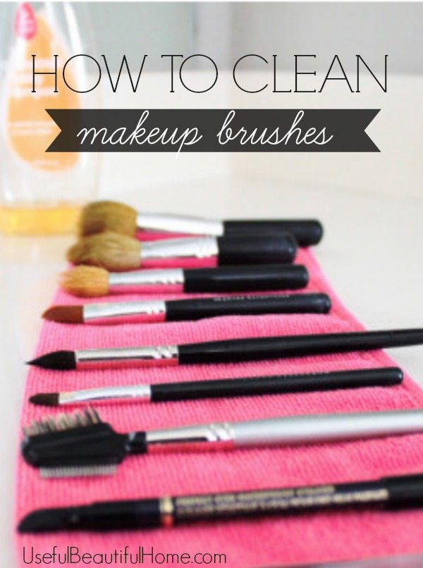How to Clean Makeup Brushes | Honey We're Home