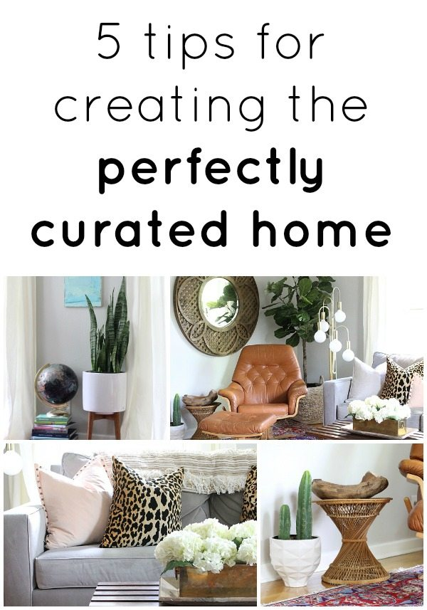 creating the perfectly curated home