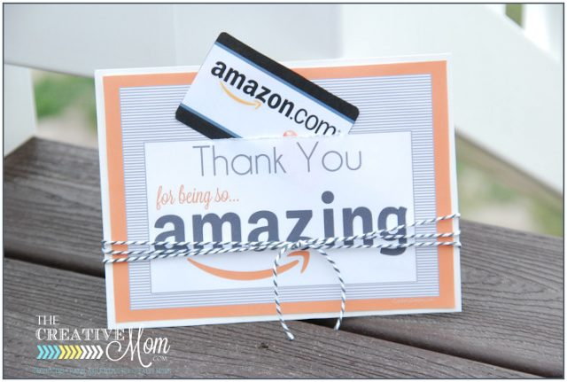 Teacher Gift - Amazon gift card with FREE printable via The Creative Mom