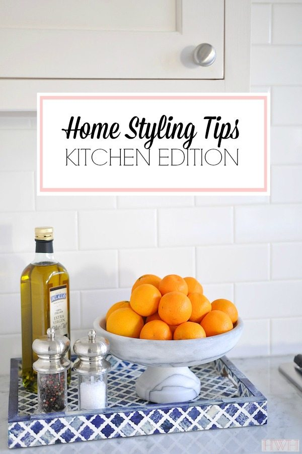 Home Styling Tips | The Kitchen Edition