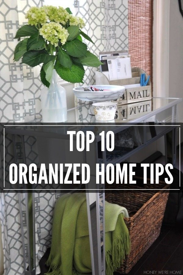 Top 10 Tips to Get Your Home Organized in the New Year | Honey We're Home