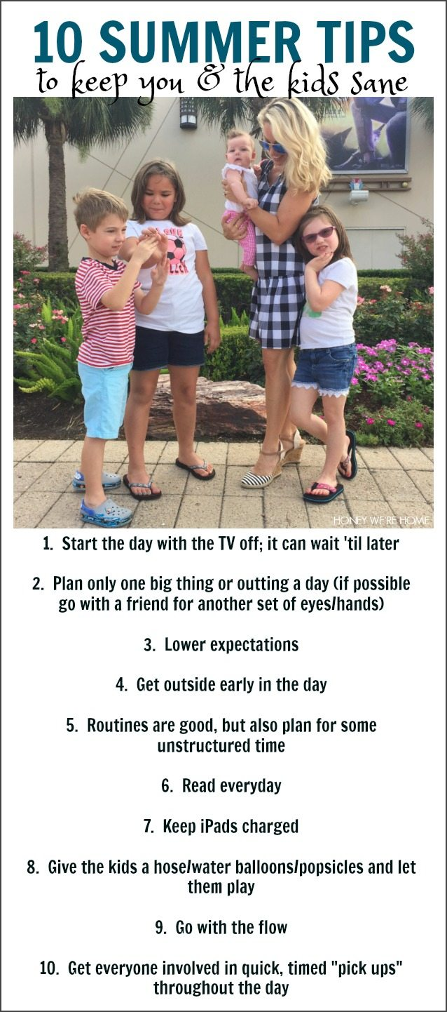 10 Tips to keep you and the kiddos SANE this summer!