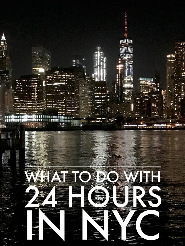 What to do with 24 hours in NYC
