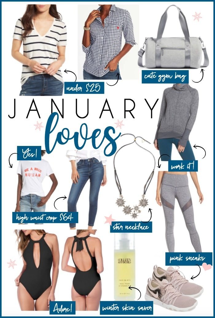 January Loves - all the things we are loving in January