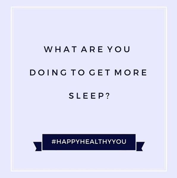 #HappyHealthyYou - tips to get more sleep