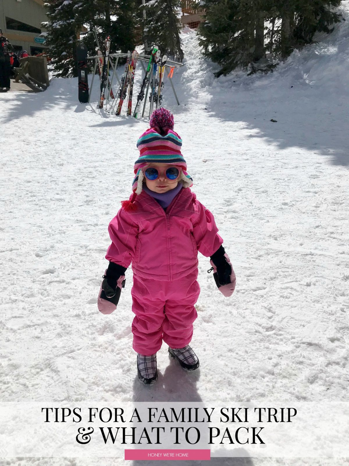 Tips for a Family Ski Trip & What to Pack