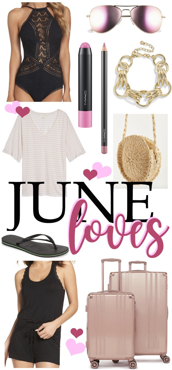 June monthly favorites