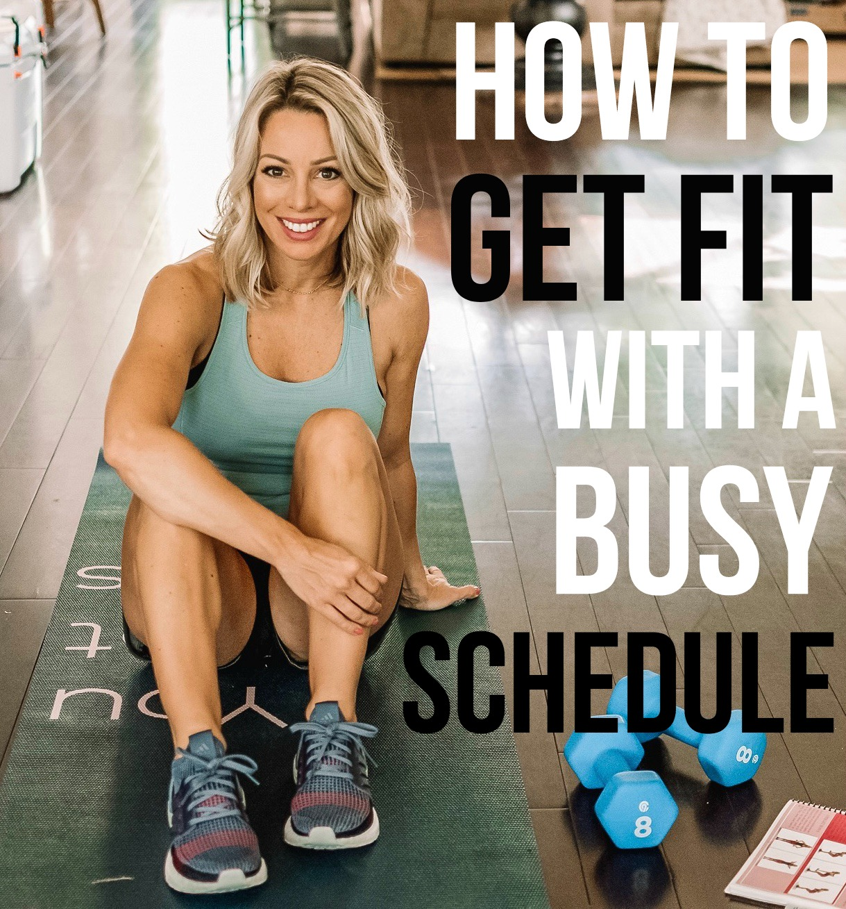 How to Get Fit with a Busy Schedule