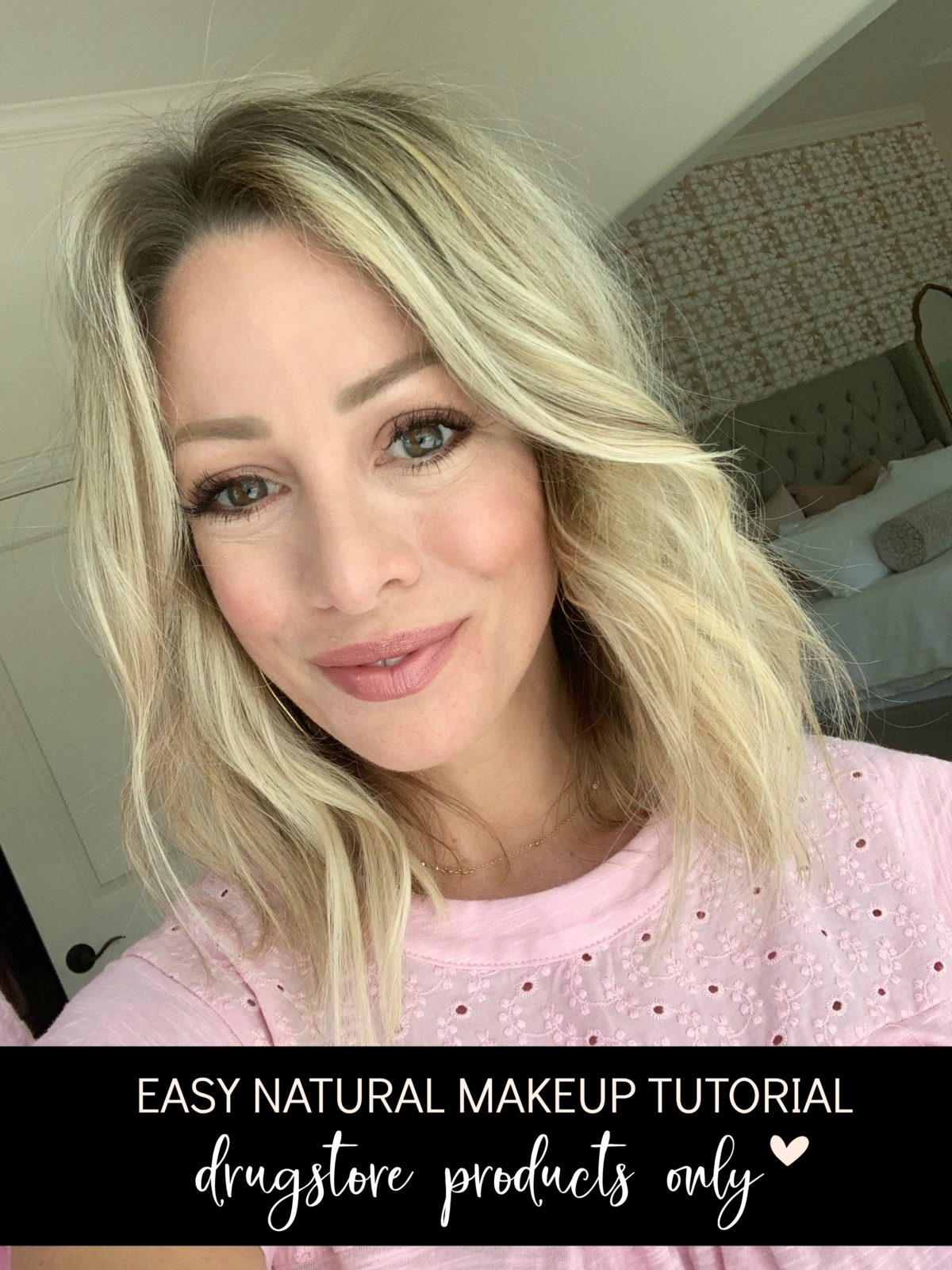 Easy Natural Makeup Tutorial Drugstore Products Only