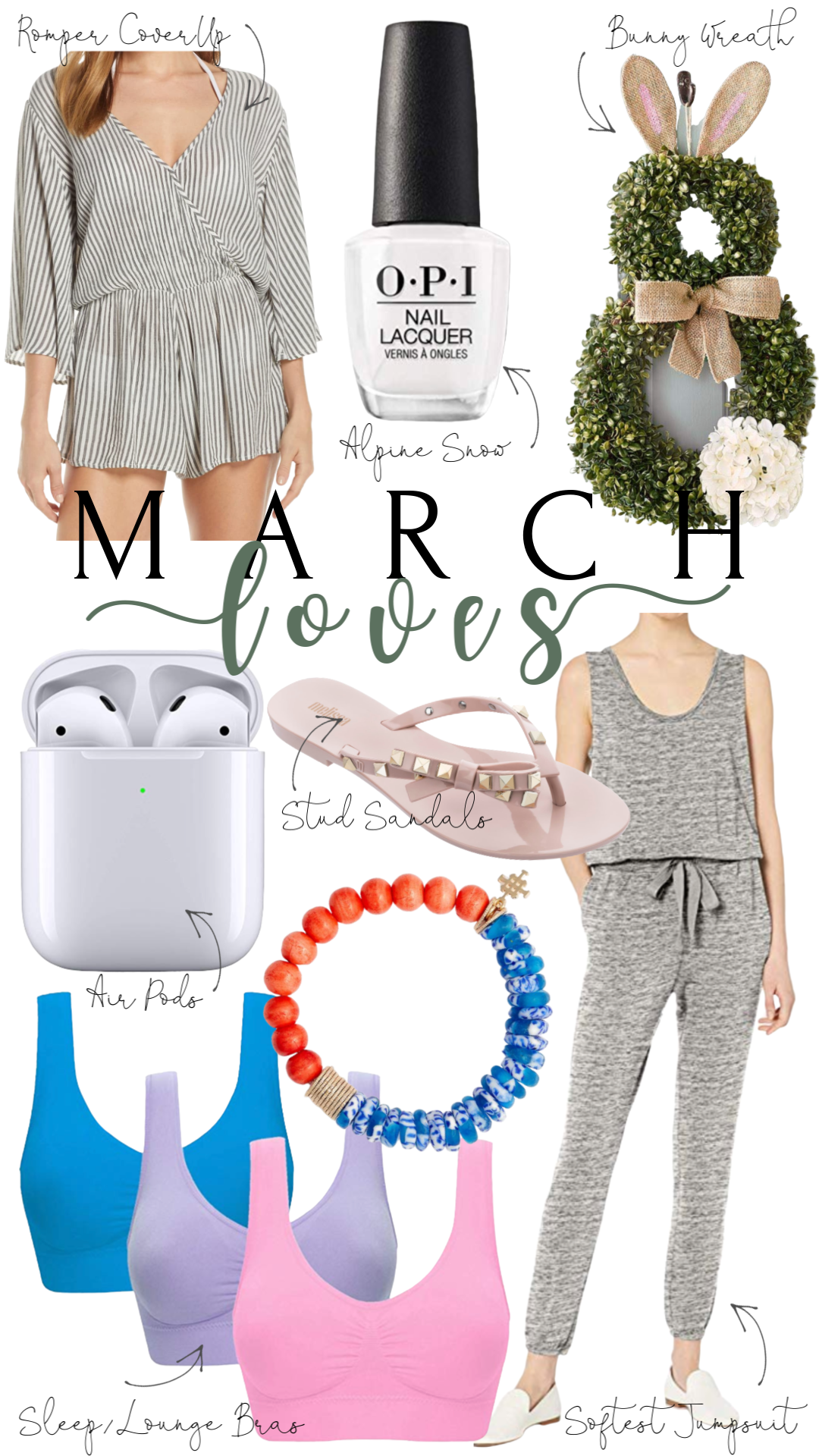 March Loves & I'm Giving Them to You