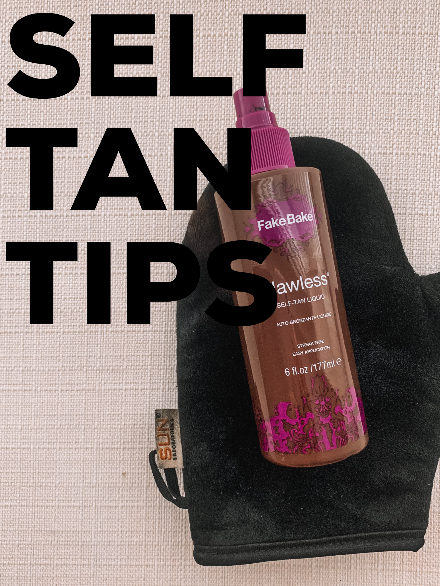 Self Tan Tips