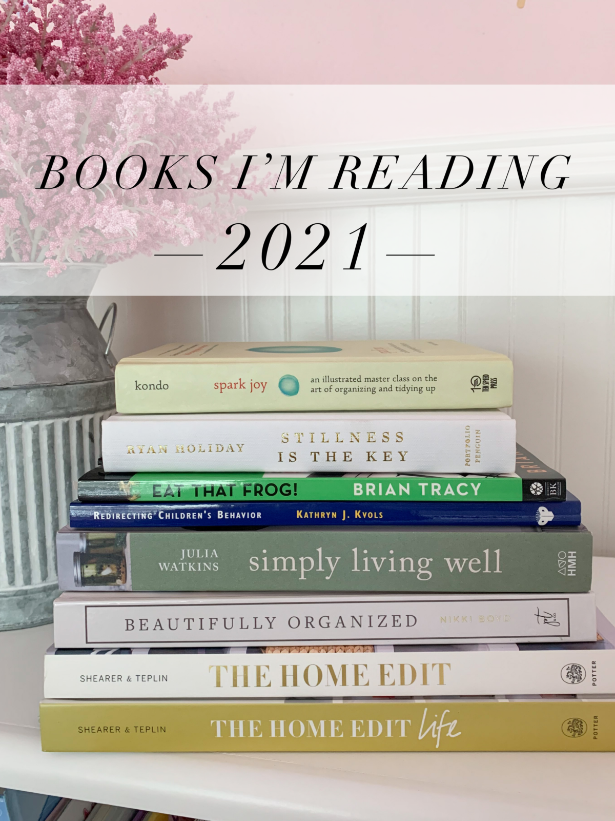 Books I'm Reading in 2021