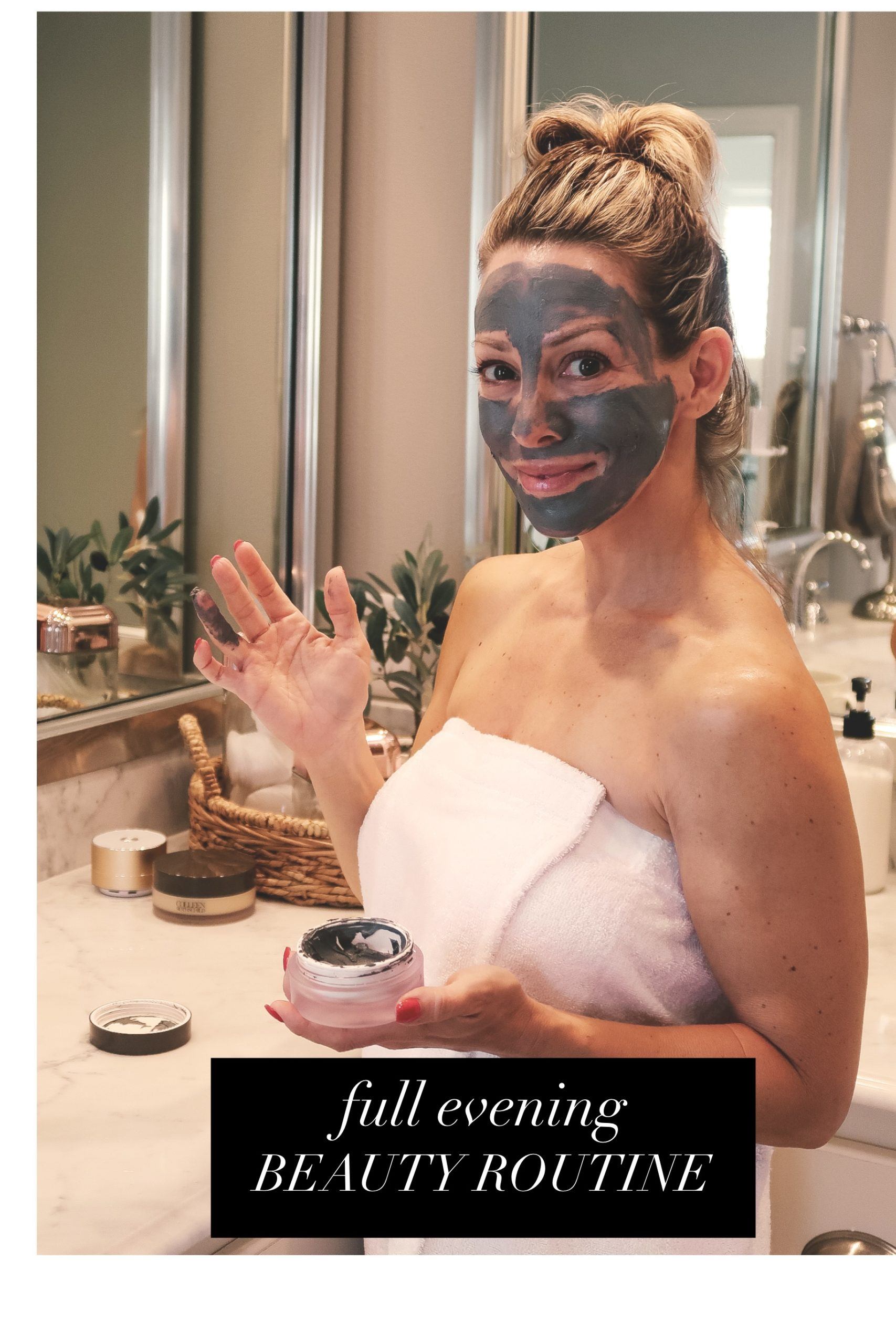 Full Evening Beauty Routine